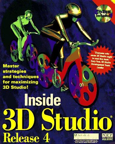 Inside 3d Studio, Release 4/Book and Cd: Elliott, Steven D.,