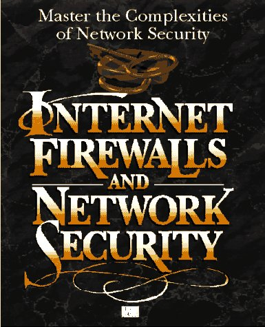 9781562054373: Internet Firewalls and Network Security