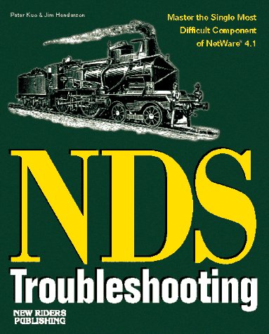 Netware Directory Services Troubleshooting: Henderson, Jim, Kuo, Peter