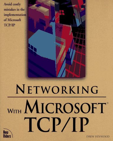 9781562055202: Networking With Microsoft Tcp/Ip