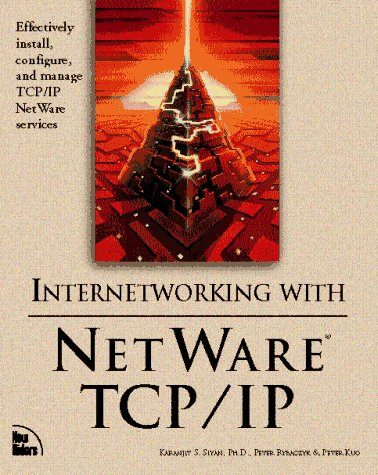 9781562055585: Internetworking With Netware Tcp/Ip