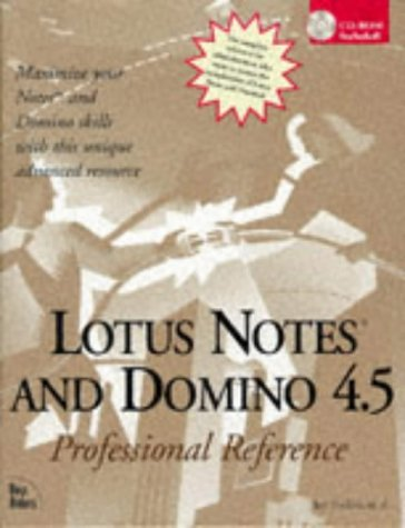 Lotus Notes and Domino 4.5: Professional Reference: Bill Maxwell, Randy