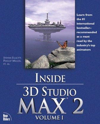 9781562058579: Inside 3D Studio MAX 2, Volume 1