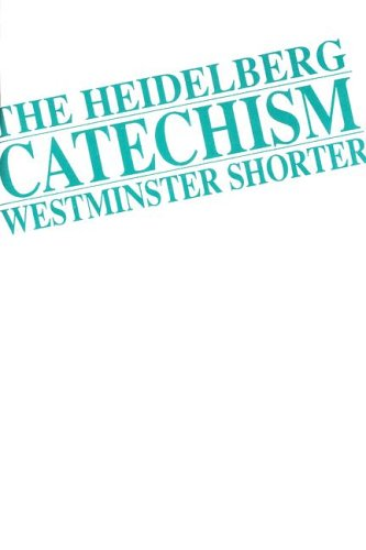 Heidelberg Catechism with Questions from the Westminster: CRC Press