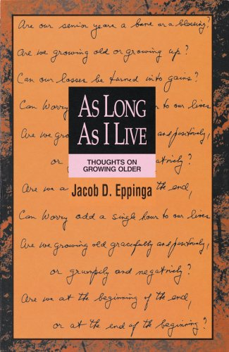 9781562120528: As Long As I Live: Thoughts on Growing Older