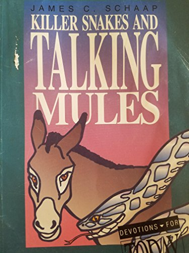 9781562121365: Killer Snakes and Talking Mules (Devotions for Today)