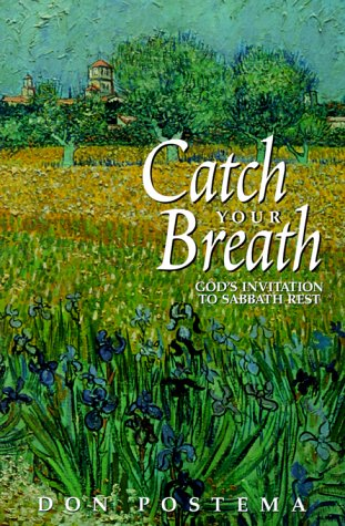 9781562122393: Catch Your Breath: God's Invitation to Sabbath Rest