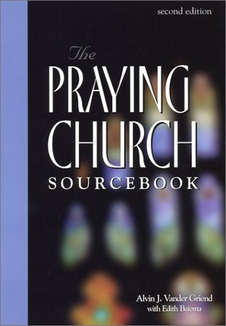 9781562122584: The Praying Church Sourcebook
