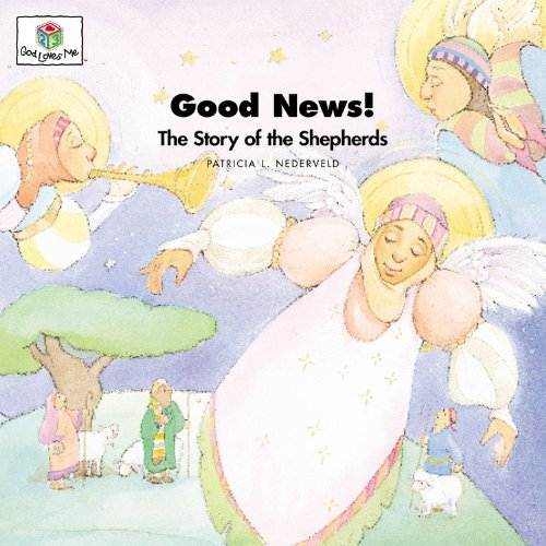9781562122942: Good News! The Story of the Shepherds (God Loves Me) (God Loves Me Storybooks)
