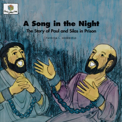 9781562123192: A Song in the Night: The Story of Paul and Silas in Prison (God Loves Me) (God Loves Me Storybooks)