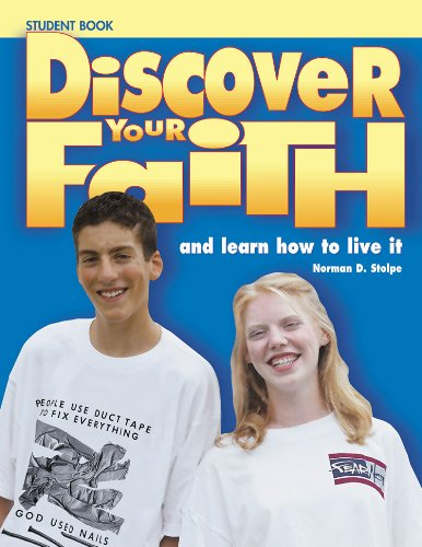 Discover Your Faith Youth Student Book: And: Norman D Stolpe