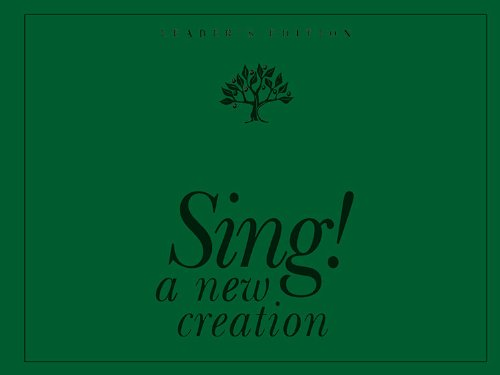 9781562128128: Sing! A New Creation Leader's Edition