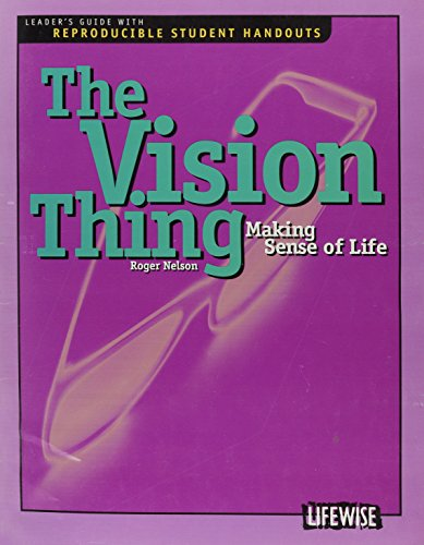 The Vision Thing: Nelson, Roger
