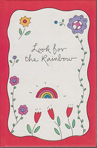 Look for the Rainbow: Hoffer, Alice (editor)