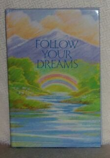 Follow Your Dreams (LASTING THOUGHTS LIBRARY)
