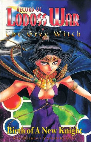 9781562199289: Record of Lodoss War: The Grey Witch, Vol. 2 - Birth of a New Knight