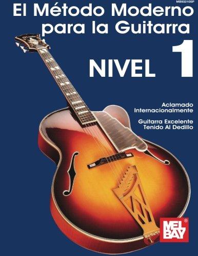 El Metodo Moderno Para La Guitarra De: Bay, Mel