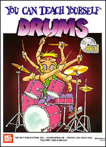 9781562220334: Mel Bay You Can Teach Yourself Drums