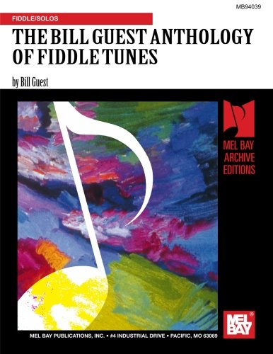 9781562221430: THE BILL GUEST ANTHOLOGY OF FIDDLE TUNES