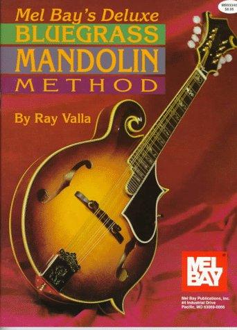 9781562221515: Mel Bay's Deluxe Bluegrass Mandolin Method