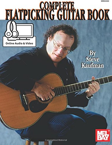 9781562221614: Complete Flatpicking Guitar Book: With Online Audio and Video