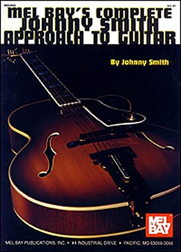 Mel Bay The Complete Johnny Smith Approach to Guitar