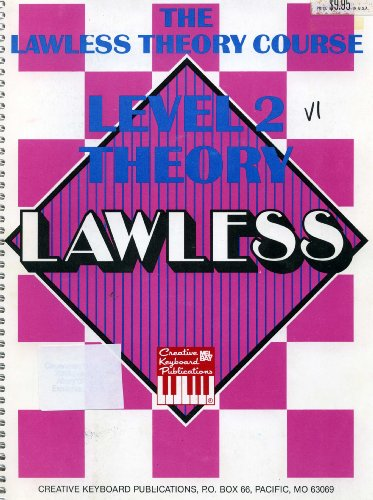 9781562222505: Level 2 Theory (Lawless Theory Course)