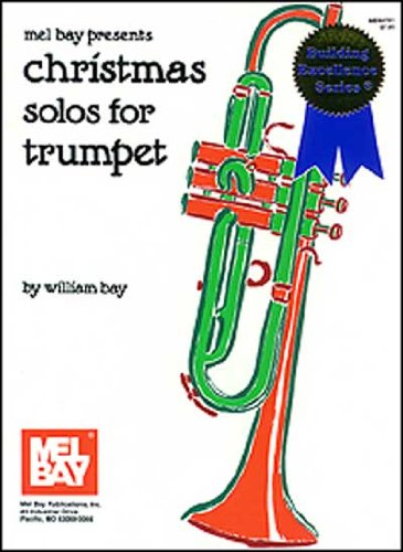 9781562222796: Mel Bay Christmas Solos for Trumpet (Building Excellence Series)