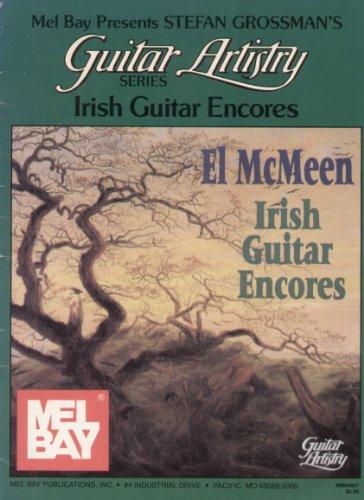 9781562226664: Mel Bay Presents Stefan Grossman's Guitar Artistry Series: Irish Guitar Encores