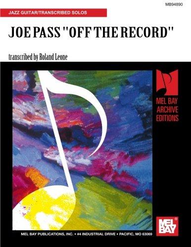 JOE PASS - OFF THE RECORD: Mr. Roland Leone