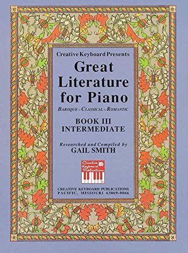 9781562227999: Mel Bay presents Great Literature for the Piano Book 3 Intermediate