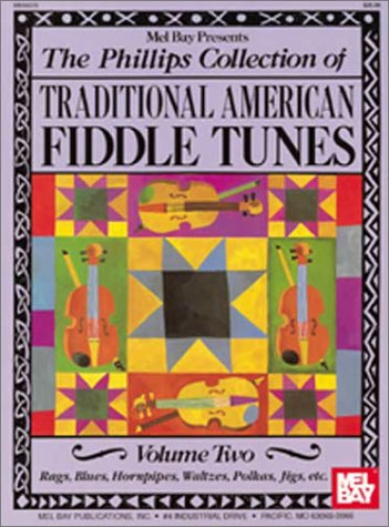 The Phillips Collection of Traditional American Fiddle Tunes (Volume 2): Stacy Phillips