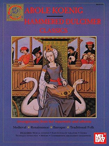 Mel Bay Presents Carole Koenig: Hammered Dulcimer Classics
