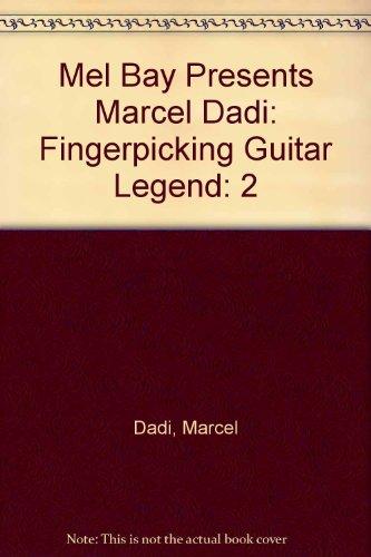 9781562229979: 2: Mel Bay Presents Marcel Dadi: Fingerpicking Guitar Legend
