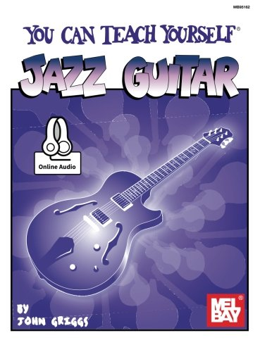 9781562229986: Mel Bay You Can Teach Yourself Jazz Guitar