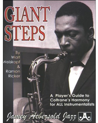 9781562240530: Giant Steps: A Player's Guide to Coltrane's Harmony
