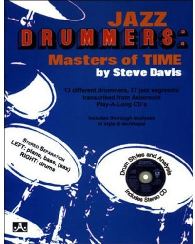 9781562240608: Jazz Drummers: Masters Of Time (Book & CD Set)