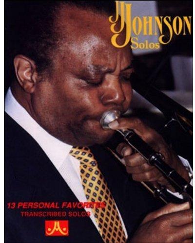 9781562240684: J.J. Johnson Solos: 13 Personal Favorites (Transcribed Solos)