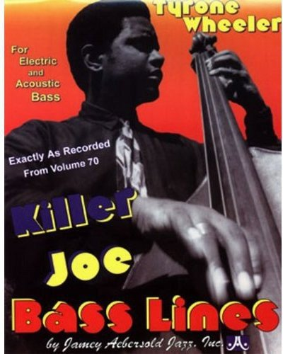 9781562240738: Killer Joe Bass Lines - Transcribed From Volume 70 'Killer Joe'