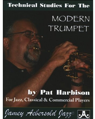 Technical Studies for the Modern Trumpet Player: Pat Harbison