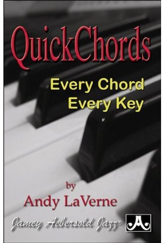 Quick Chords: Every Chord Every Key: Andy LaVerne