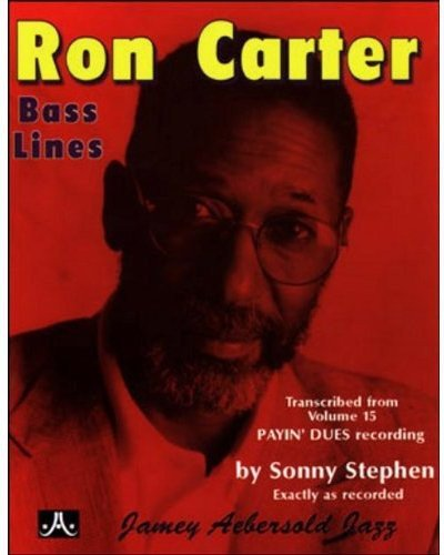 9781562241018: Ron Carter Bass Lines - Transcribed From Volume 15 'Payin' Dues'