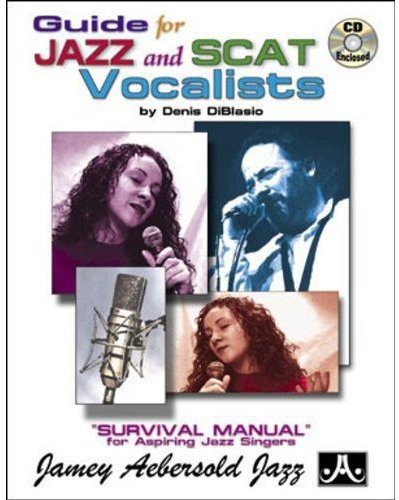 9781562241087: Guide for Jazz and Scat Vocalists: Survival Manual for Aspiring Jazz Singers, Book & CD