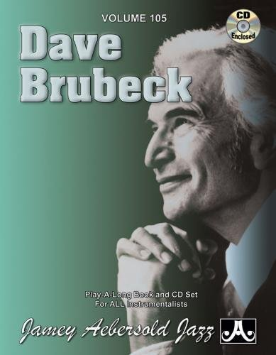 9781562241421: Vol. 105, Dave Brubeck: In Your Own Sweet Way (Book & CD Set) (Play- a-Long)