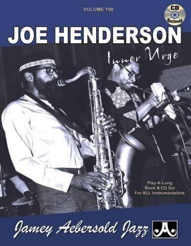 Play-A-Long Series, Vol. 108, Joe Henderson: Inner Urge (Book & CD Set): Jamey Aebersold