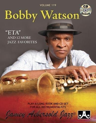 9781562241575: Play-A-Long Series, Vol. 119, Bobby Watson (Book & CD Set)