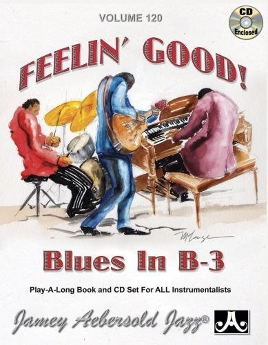 9781562241599: Vol. 120, Feelin' Good: Blues In B-3 (Book & CD Set) (Play- A-long)