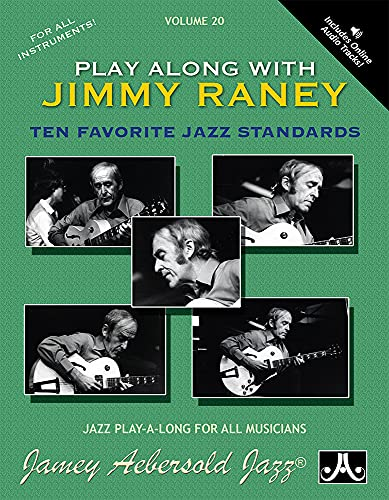 9781562241759: Jamey Aebersold Jazz -- Play Along with Jimmy Raney, Vol 20: Ten Favorite Jazz Standards, Book & CD (Jazz Play-A-Long for All Musicians)
