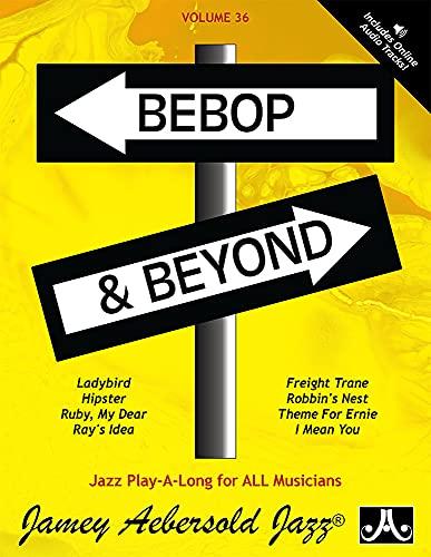 Vol. 36, Bebop & Beyond (Book & CD Set) (Play- a-Long): Jamey Aebersold