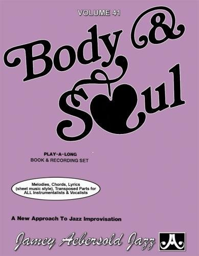 Vol. 41, Body & Soul: 17 Jazz Classics (Book & CD Set) (Play-a-Long): Jamey Aebersold